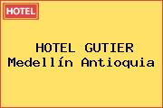 HOTEL GUTIER Medellín Antioquia
