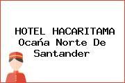 HOTEL HACARITAMA Ocaña Norte De Santander