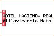 HOTEL HACIENDA REAL Villavicencio Meta