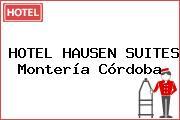 HOTEL HAUSEN SUITES Montería Córdoba