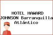 HOTEL HAWARD JOHNSON Barranquilla Atlántico