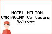 HOTEL HILTON CARTAGENA Cartagena Bolívar