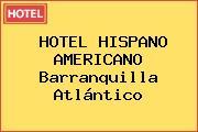 HOTEL HISPANO AMERICANO Barranquilla Atlántico