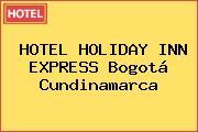 HOTEL HOLIDAY INN EXPRESS Bogotá Cundinamarca