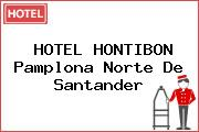 HOTEL HONTIBON Pamplona Norte De Santander