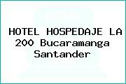 HOTEL HOSPEDAJE LA 200 Bucaramanga Santander