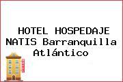 HOTEL HOSPEDAJE NATIS Barranquilla Atlántico