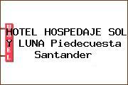 HOTEL HOSPEDAJE SOL Y LUNA Piedecuesta Santander