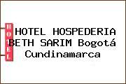 HOTEL HOSPEDERIA BETH SARIM Bogotá Cundinamarca