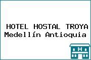HOTEL HOSTAL TROYA Medellín Antioquia