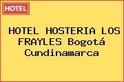 HOTEL HOSTERIA LOS FRAYLES Bogotá Cundinamarca