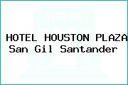 HOTEL HOUSTON PLAZA San Gil Santander