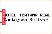 HOTEL IBATAMA REAL Cartagena Bolívar