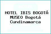 HOTEL IBIS BOGOTÁ MUSEO Bogotá Cundinamarca