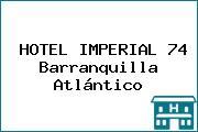 HOTEL IMPERIAL 74 Barranquilla Atlántico