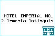 HOTEL IMPERIAL NO. 2 Armenia Antioquia