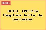 HOTEL IMPERIAL Pamplona Norte De Santander