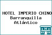 HOTEL IMPERIO CHINO Barranquilla Atlántico