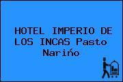 HOTEL IMPERIO DE LOS INCAS Pasto Nariño