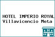 HOTEL IMPERIO ROYAL Villavicencio Meta