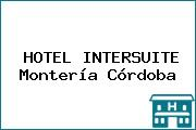 HOTEL INTERSUITE Montería Córdoba