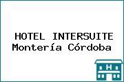 HOTEL INTERSUITE Montería Córdoba