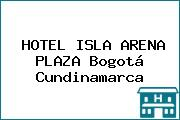 HOTEL ISLA ARENA PLAZA Bogotá Cundinamarca