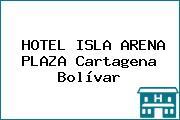 HOTEL ISLA ARENA PLAZA Cartagena Bolívar