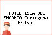 HOTEL ISLA DEL ENCANTO Cartagena Bolívar