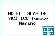 HOTEL ISLAS DEL PACÍFICO Tumaco Nariño