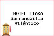 HOTEL ITAKA Barranquilla Atlántico