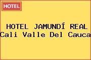 HOTEL JAMUNDÍ REAL Cali Valle Del Cauca
