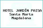 HOTEL JARDÍN PAISA Santa Marta Magdalena