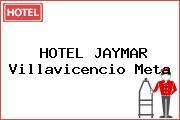 HOTEL JAYMAR Villavicencio Meta