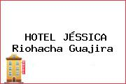 HOTEL JÉSSICA Riohacha Guajira