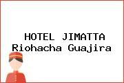 HOTEL JIMATTA Riohacha Guajira