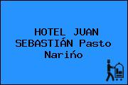 HOTEL JUAN SEBASTIÁN Pasto Nariño