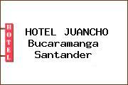HOTEL JUANCHO Bucaramanga Santander