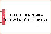HOTEL KARLAKA Armenia Antioquia