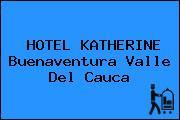HOTEL KATHERINE Buenaventura Valle Del Cauca