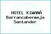 HOTEL KIWANÁ Barrancabermeja Santander