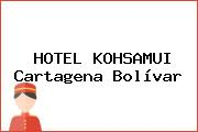 HOTEL KOHSAMUI Cartagena Bolívar
