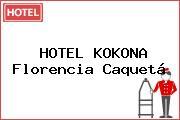HOTEL KOKONA Florencia Caquetá