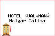 HOTEL KUALAMANÁ Melgar Tolima