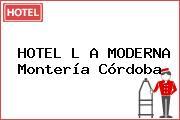 HOTEL L A MODERNA Montería Córdoba