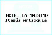 HOTEL LA AMISTAD Itagüí Antioquia