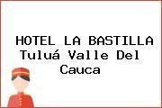 HOTEL LA BASTILLA Tuluá Valle Del Cauca