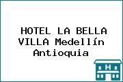 HOTEL LA BELLA VILLA Medellín Antioquia