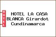 HOTEL LA CASA BLANCA Girardot Cundinamarca
