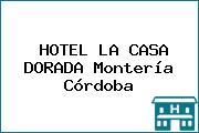 HOTEL LA CASA DORADA Montería Córdoba